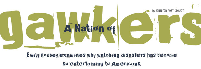 A Nation of Gawkers