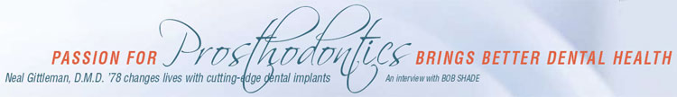 Passion for Prosthodontics