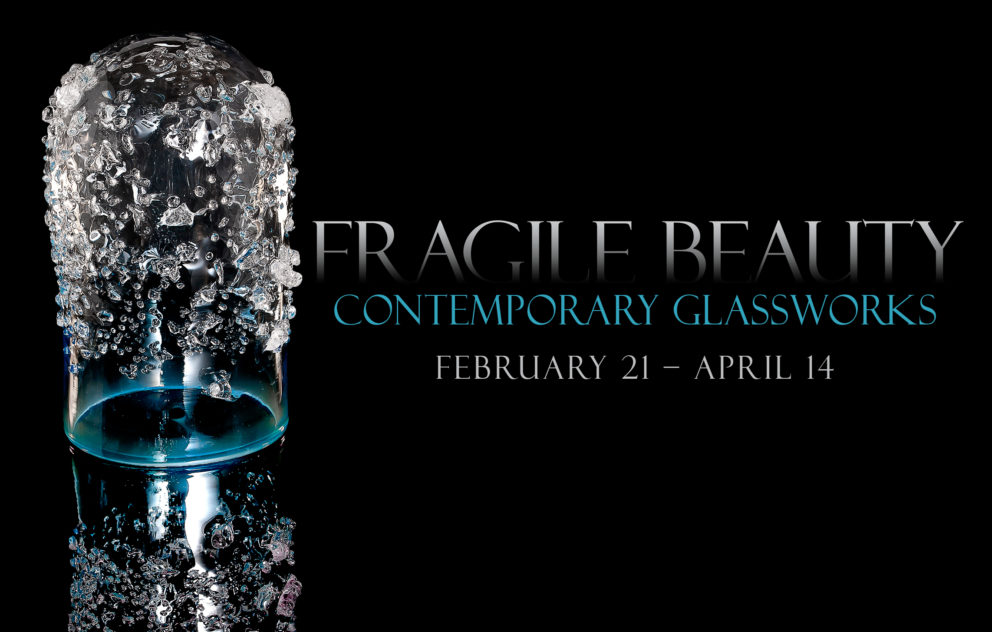 An event poster for Fragile beauty: contemporary glassworks in March 2019