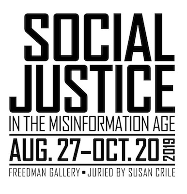 Social Justice in the misinformation age August 27 to October 20 2019